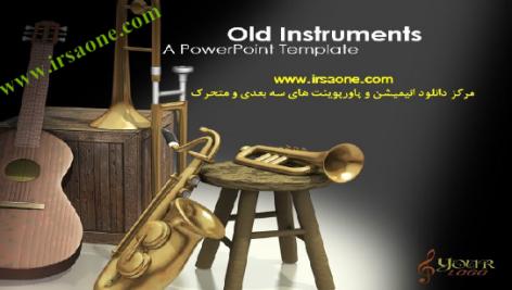 قالب پاورپوینت سه بعدی متحرک old instruments
