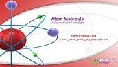 قالب پاورپوینت سه بعدی متحرک atom molecule