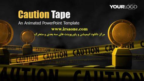 قالب پاورپوینت سه بعدی متحرک caution tape